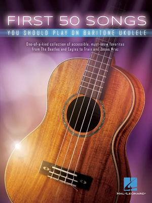 First 50 Songs You Should Play on Baritone Ukulele Cover Image