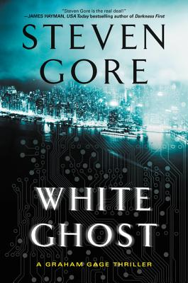 White Ghost: A Graham Gage Thriller Cover Image