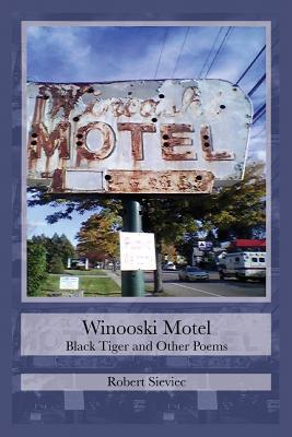 Winooski Motel: Black Tiger & Other Poems Cover Image