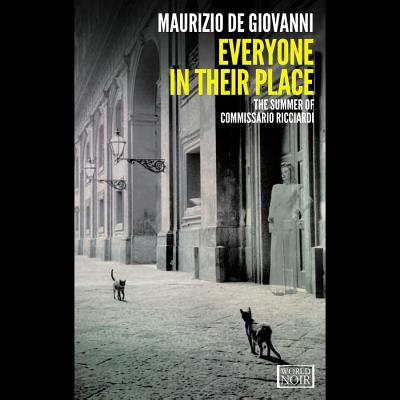 Everyone in Their Place Lib/E: The Summer of Commissario Ricciardi Cover Image