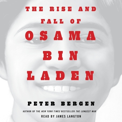 The Rise and Fall of Osama Bin Laden Cover Image