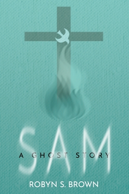 Sam: A Ghost Story Cover Image