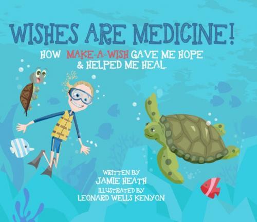 Wishes Are Medicine Make A Wish Cover Image