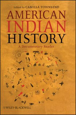 American Indian History (Uncovering the Past: Documentary Readers in American History #6) Cover Image