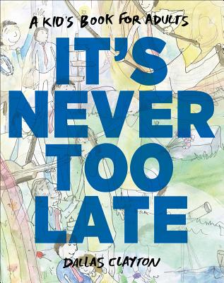 It's Never Too Late Cover