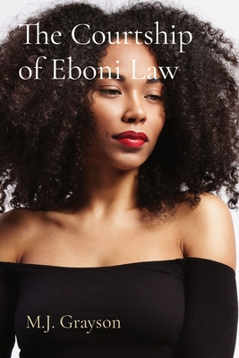 The Courtship of Eboni Law Cover Image
