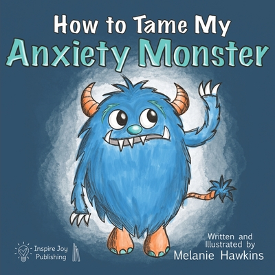 How To Tame My Anxiety Monster Cover Image