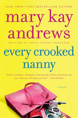 Every Crooked Nanny (Callahan Garrity #1) Cover Image