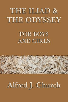 The Iliad & the Odyssey for Boys and Girls Cover Image