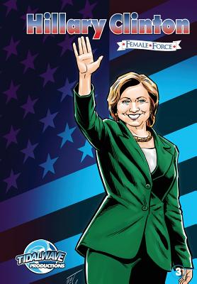Female Force: Hillary Clinton #3 Cover Image