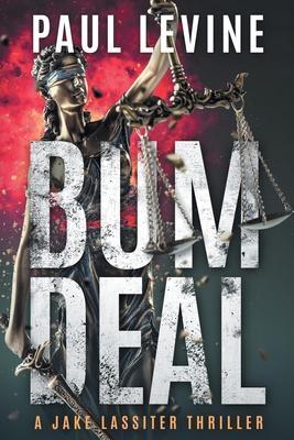Bum Deal (Jake Lassiter #13) Cover Image