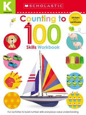 Counting to 100 Kindergarten Workbook: Scholastic Early Learners (Skills Workbook) Cover Image