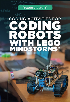 Coding Activities for Coding Robots with Lego Mindstorms(r) Cover Image
