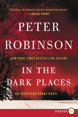 In the Dark Places: An Inspector Banks Novel (Inspector Banks Novels) Cover Image