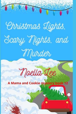 Christmas Lights, Scary Nights, and Murder Cover Image
