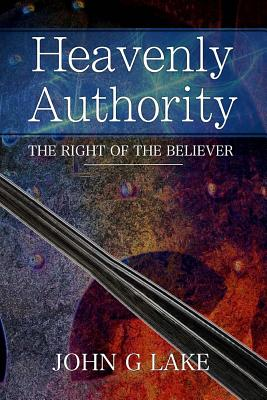 Heavenly Authority: The Right of the Believer Cover Image