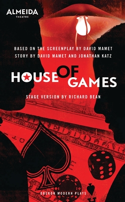 Cover for House of Games (Oberon Modern Plays)