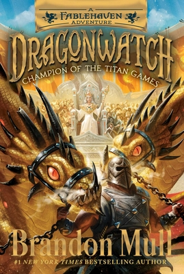 Champion of the Titan Games: A Fablehaven Adventure (Dragonwatch #4) Cover Image