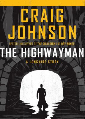 The Highwayman (Walt Longmire Mysteries) Cover Image