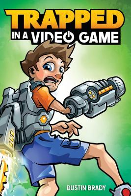 Trapped in a Video Game (Book 1) Cover Image