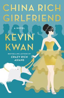 China Rich Girlfriend: A Novel Cover Image