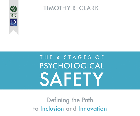 Cover for The 4 Stages of Psychological Safety