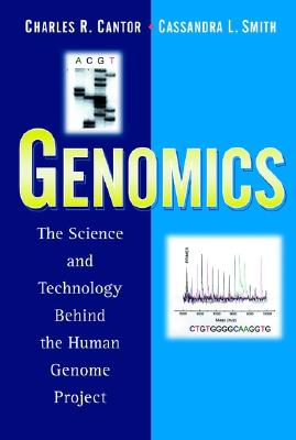 Genomics: The Science and Technology Behind the Human Genome Project (Baker Lecture #6) Cover Image