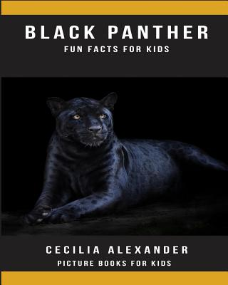 Black Panther: Fun Facts for Kids, Picture Books for Kids Cover Image