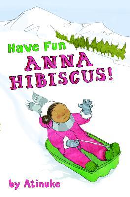 Have Fun, Anna Hibiscus! Cover