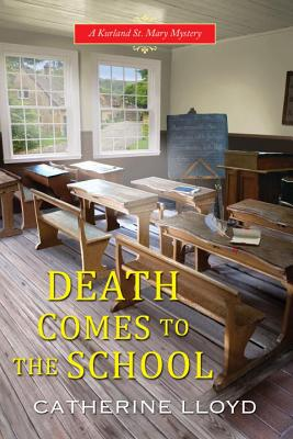 Cover for Death Comes to the School (A Kurland St. Mary Mystery #5)