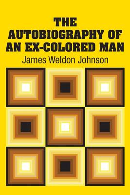 The Autobiography of an Ex-Colored Man Cover Image