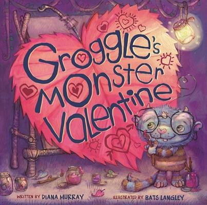 Groggle's Monster Valentine Cover Image