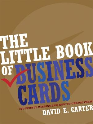 The Little Book of Business Cards: Successful Designs and How to Create Them Cover Image