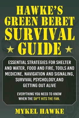 Cover for Hawke's Green Beret Survival Manual