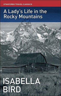 A Lady's Life in the Rocky Mountains Cover