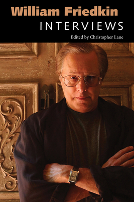 William Friedkin: Interviews (Conversations with Filmmakers) Cover Image