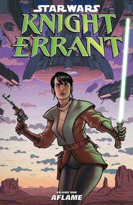 Star Wars: Knight Errant, Volume 1: Aflame Cover Image