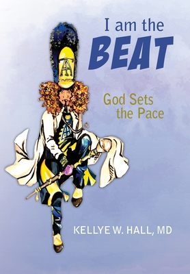 I Am The Beat; God Sets The Pace Cover Image