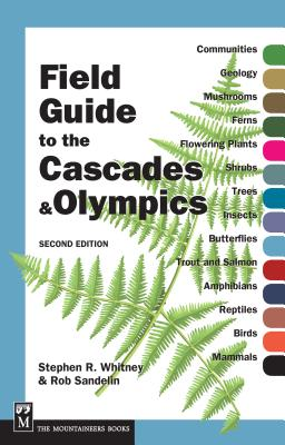 Field Guide to the Cascades & Olympics Cover Image