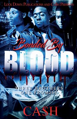 Bonded by Blood: Three Brothers, One Promise Cover Image
