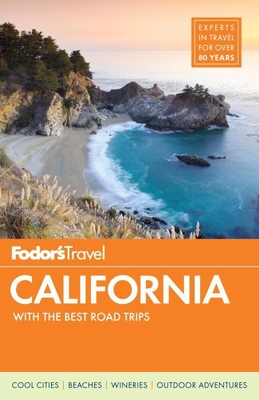 Fodor's California: With the Best Road Trips (Full-Color Travel Guide #32) Cover Image