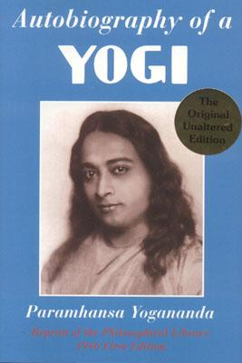 Autobiography of a Yogi: A Practical Guide for People in Positions of Responsibility Cover Image