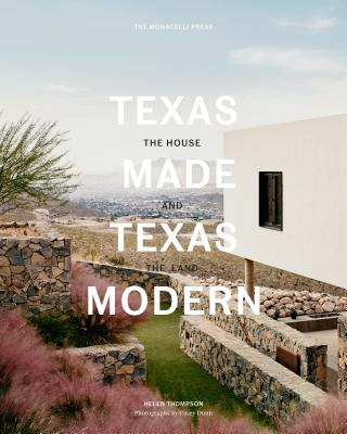 Texas Made/Texas Modern: The House and the Land Cover Image