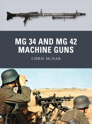 MG 34 and MG 42 Machine Guns (Weapon) Cover Image