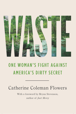 Waste: One Woman's Fight Against America's Dirty Secret Cover Image