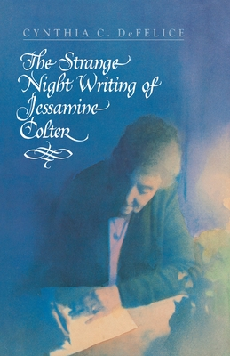 Cover for The Strange Night Writing of Jessamine Colter