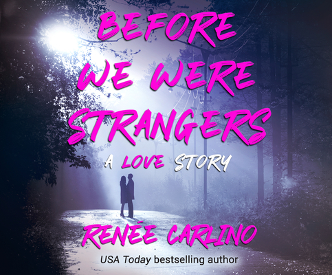 Before We Were Strangers Cover Image