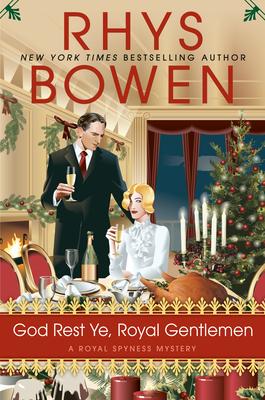 God Rest Ye, Royal Gentlemen (A Royal Spyness Mystery #15) Cover Image