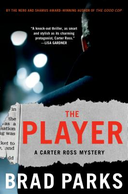 The Player: A Carter Ross Mystery (Carter Ross Mysteries #5) Cover Image