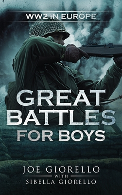 Great Battles for Boys: WWII Europe Cover Image
